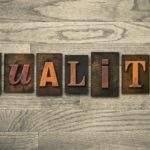 Why quality counts