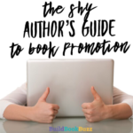 The shy author's guide to book promotion