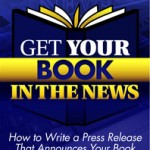 Learn how to write a press release that announces your book