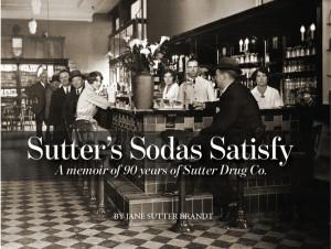 Sutter's Sodas Satisfy