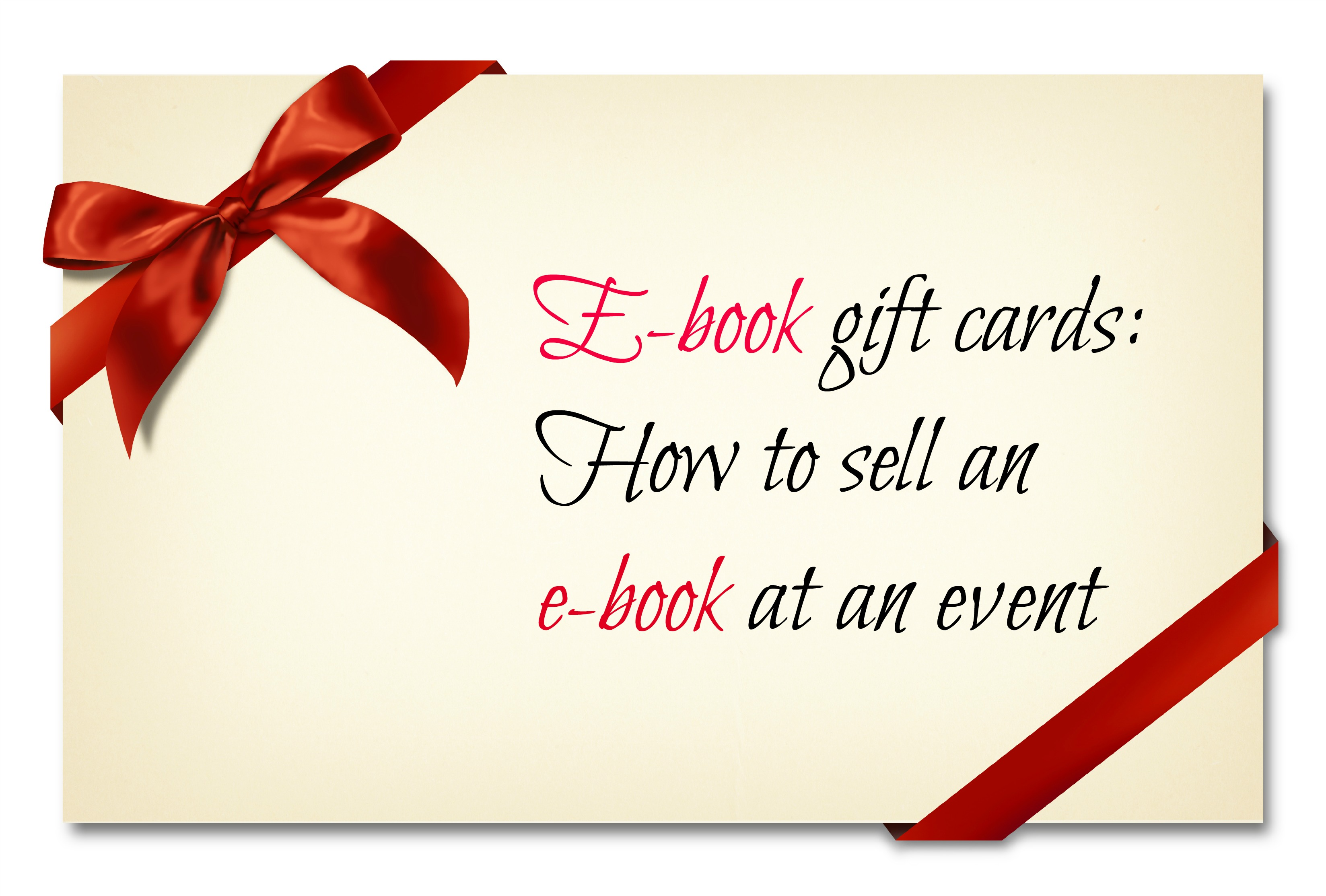 E book gift cards how to sell an e book at an event build book buzz e book gift cards kristyandbryce Gallery