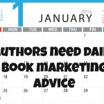Authors need daily book marketing advice