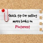 Quick tip for selling more books on Pinterest