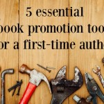 5 essential book promotion tools for a first-time author
