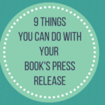 9 things you can do with your book's press release