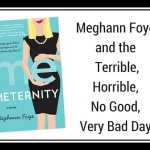 Meghann Foye and the Terrible, Horrible, No Good, Very Bad Day