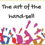 The art of the hand-sell