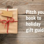 Pitch your book to holiday gift guides