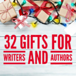 32 gifts for writers and authors