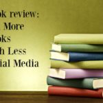 Book review: Sell More Books With Less Social Media