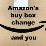 Amazon's buy box change and you