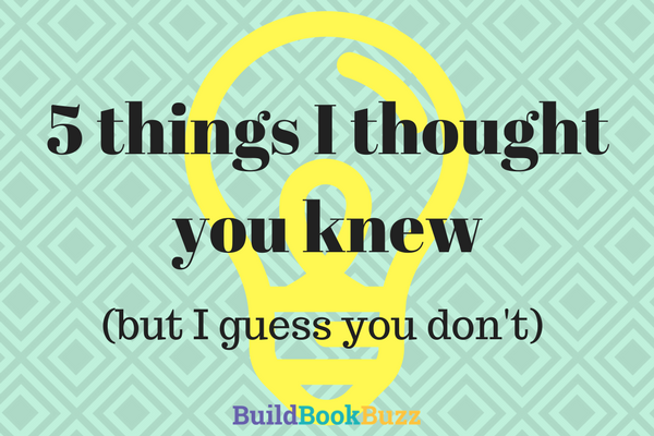 5 things I thought you knew
