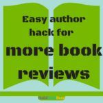 Easy author hack for more book reviews