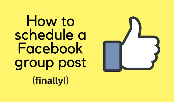 schedule a Facebook group post