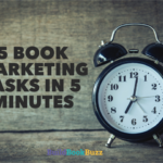 5 book marketing tasks in 5 minutes