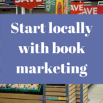 Start locally with book marketing