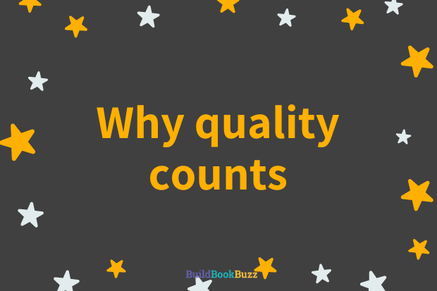 Why quality counts - Build Book Buzz